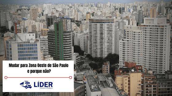 Mudar para Zona Oeste de São Paulo